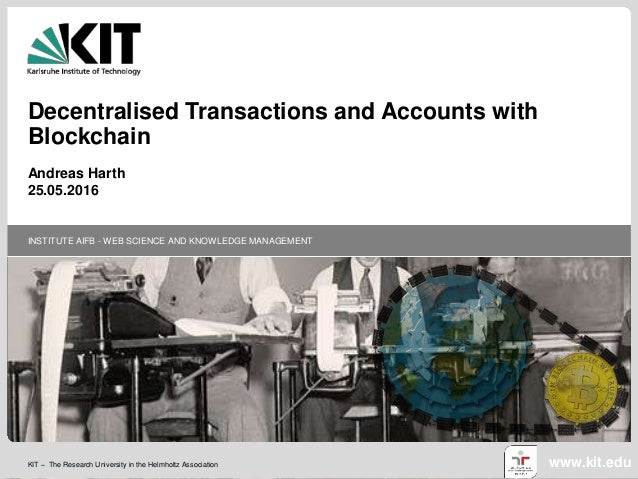 KIT – The Research University in the Helmholtz Association INSTITUTE AIFB - WEB SCIENCE AND KNOWLEDGE MANAGEMENT www.kit.e...