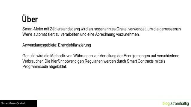 blog.stromhaltigSmartMeter Orakel Über Smart-Meter mit Zählerstandsgang wird als sogenanntes Orakel verwendet, um die geme...