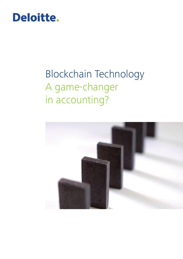 Blockchain Technology A game-changer in accounting?