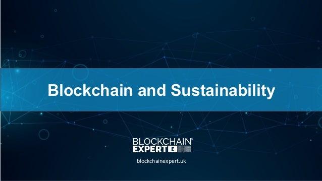 Blockchain and Sustainability blockchainexpert.uk