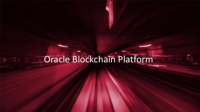 Oracle Blockchain Platform