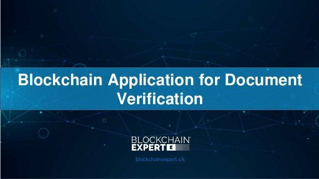 Blockchain Application for Document Verification blockchainexpert.uk
