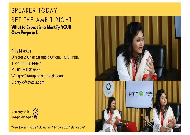 Speaker Today 1 Prity Khastgir Director & Chief Strategic Officer, TCIS, India M+ 91 9312315656 E prity.k@lawtcis.com Prit...