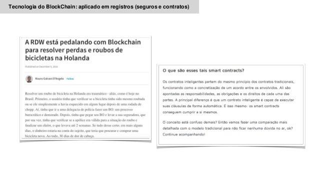 Tecnologia do BlockChain: aplicado em registros (seguros e contratos)