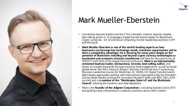 ©Mark Mueller-Eberstein & Adgetec Corporation Mark Mueller-Eberstein • Connecting business leaders and the IT for 2 decade...