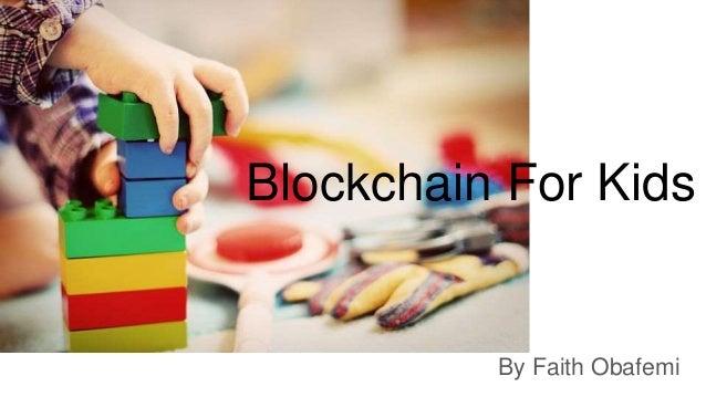 Blockchain For Kids By Faith Obafemi