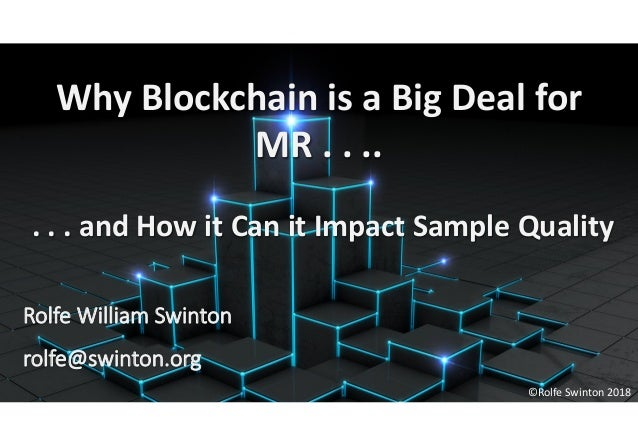10 Reasons Why Blockchain is a Big Deal for MR - And What You Can do …