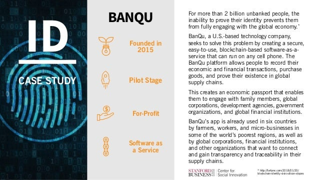 For more than 2 billion unbanked people, the inability to prove their identity prevents them from fully engaging with the ...