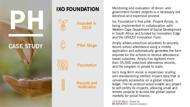Monitoring and evaluation of donor- and government-funded projects is a necessary but laborious and expensive process. Ixo...