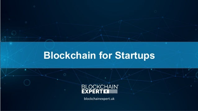 Blockchain for Startups