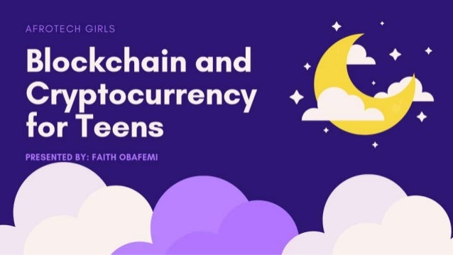 Blockchain for teens by faith obafemi