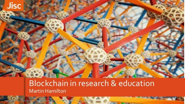 Blockchain in research & education Martin Hamilton 1Blockchain in research and education - UKSG webinar - September 201703...