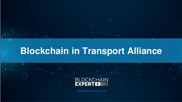 Blockchain in Transport Alliance blockchainexpert.uk