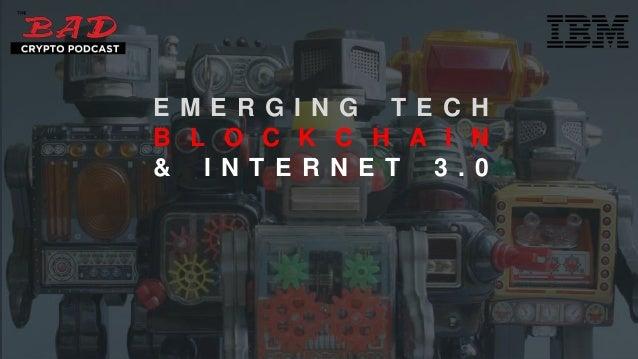   © All rights reserved. @teedubya #blockchain@teedubya #blockchain E M E R G I N G T E C H B L O C K C H A I N & I N T E ...