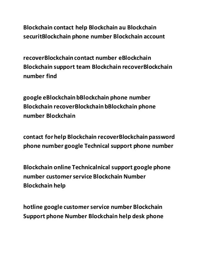 ... Phone Number Support Blockchain EBlockchain; 3.