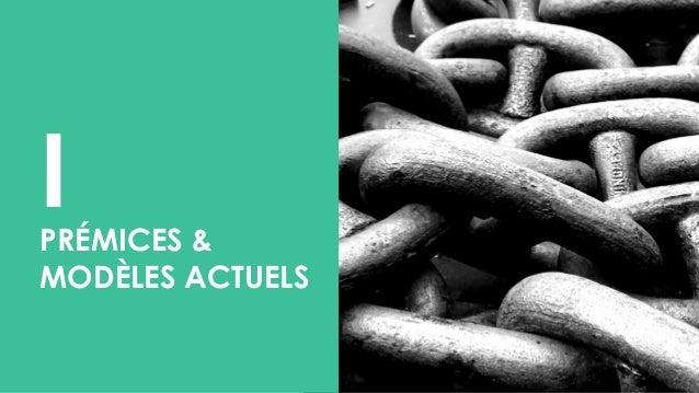 I PRÉMICES & MODÈLES ACTUELS