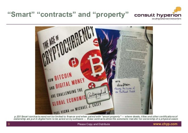 """www.chyp.comPlease Copy and Distribute """"Smart"""" """"contracts"""" and """"property"""" p.225 Smart contracts need not be limited to fin..."""
