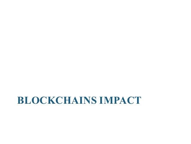 Blockchain 10 WorldEconomicForumSurveyProjects Blockchain'TippingPoint'by2023 Santander:Blockchain TechCanSave...