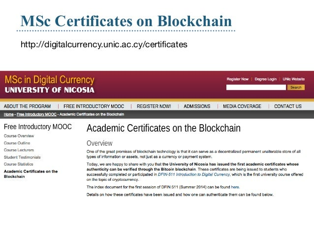Demosofmoviesavailableat:http://blockchain.open.ac.uk/ Certification