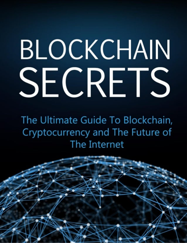BLOCKCHAIN SECRETS FOR EXECUTIVES 2 Disclaimer This e-book has been written for information purposes only. Every effort ha...