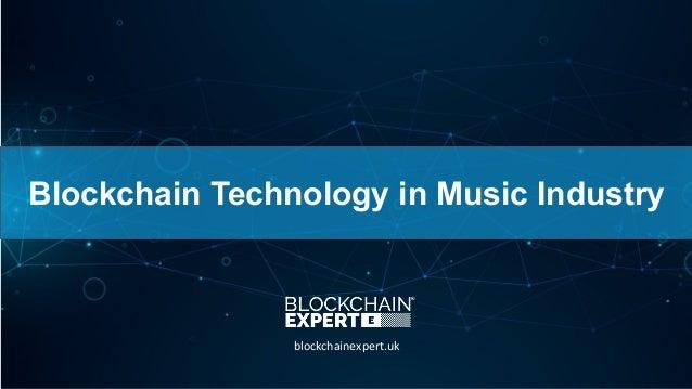 Blockchain Technology in Music Industry blockchainexpert.uk