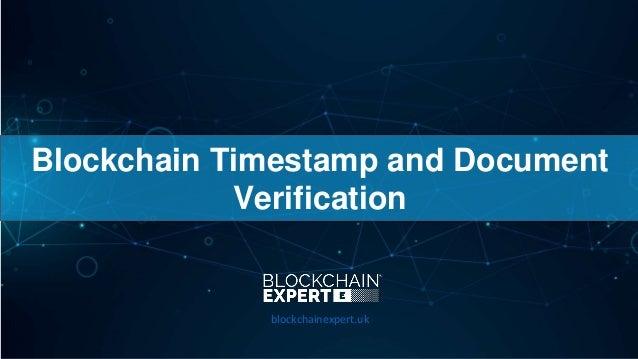 Blockchain Timestamp and Document Verification blockchainexpert.uk