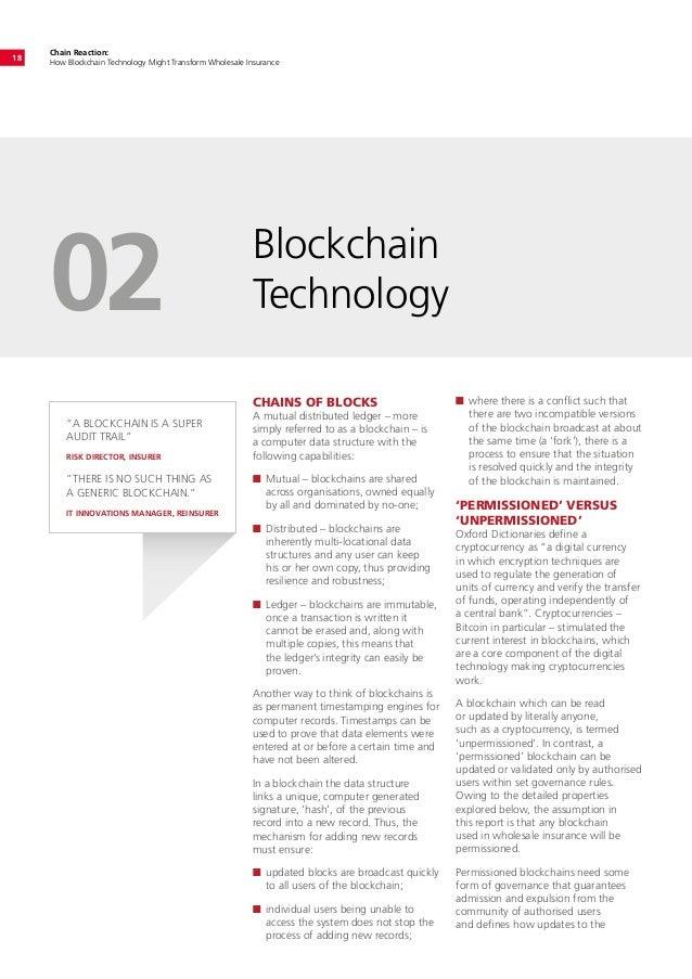 Chain Reaction: How Blockchain Technology Might Transform Wholesale Insurance 18 Blockchain Technology02 CHAINS OF BLOCKS ...