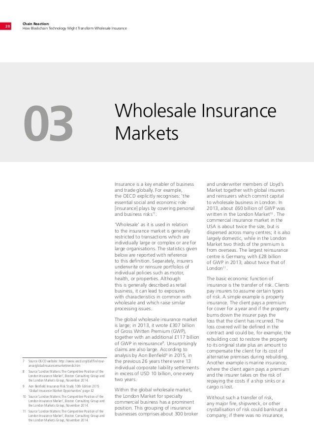 Chain Reaction: How Blockchain Technology Might Transform Wholesale Insurance 20 Wholesale Insurance Markets03 Insurance i...