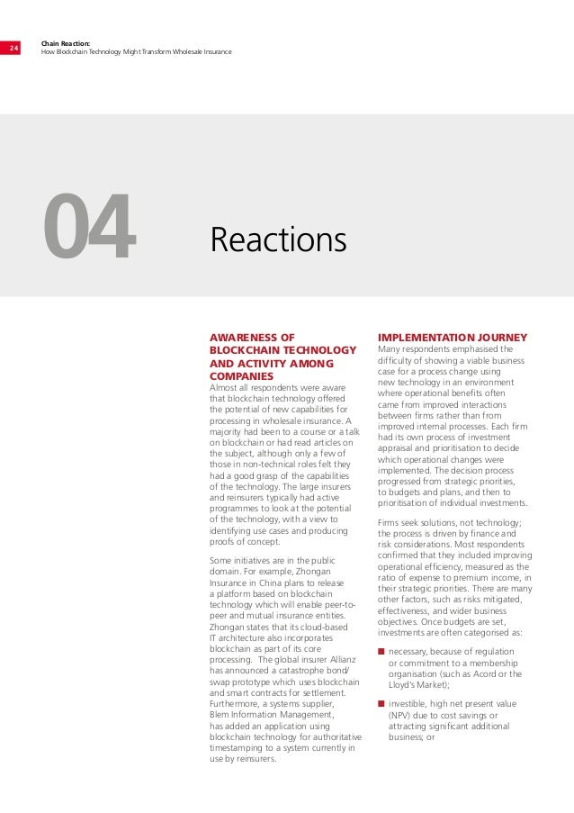 Chain Reaction: How Blockchain Technology Might Transform Wholesale Insurance 24 Reactions04 AWARENESS OF BLOCKCHAIN TECHN...