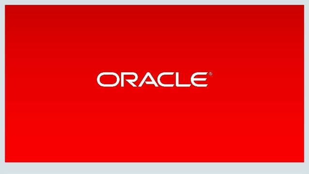 Copyright © 2018, Oracle and/or its affiliates. All rights reserved. | TOPIC SPEAKER 10:30 – 11:00 Welcome and Introductio...