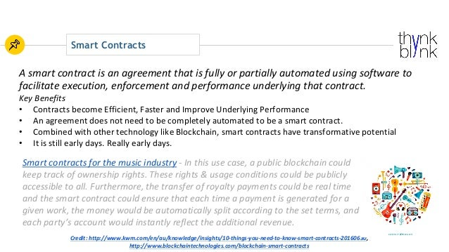 Smart Contracts Credit:http://www.kwm.com/en/au/knowledge/insights/10-things-you-need-to-know-smart-contracts-20160630, ...
