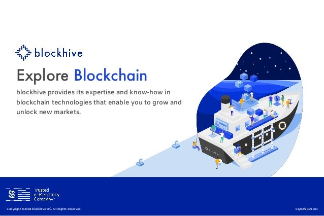 Explore Blockchain blockhive provides its expertise and know-how in blockchain technologies that enable you to grow and un...