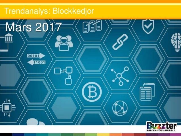 Mars 2017 Trendanalys: Blockkedjor