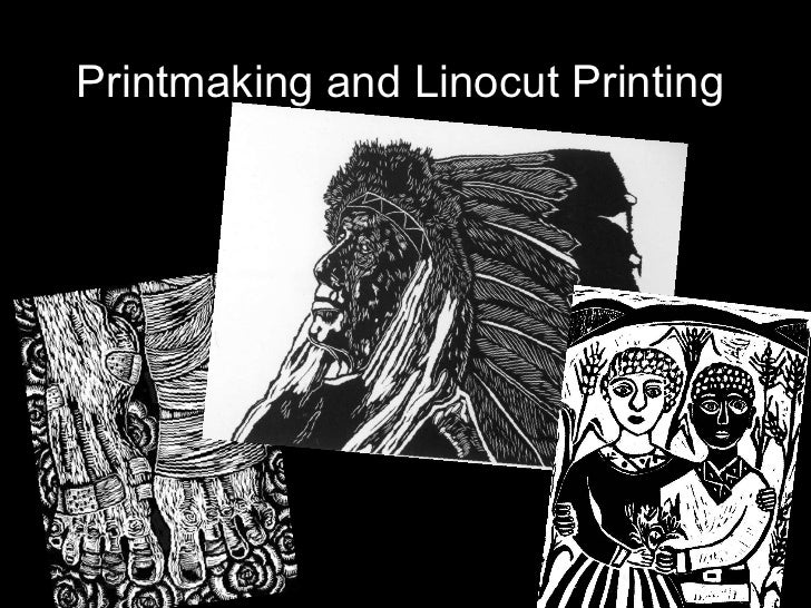 Printmaking and Linocut Printing