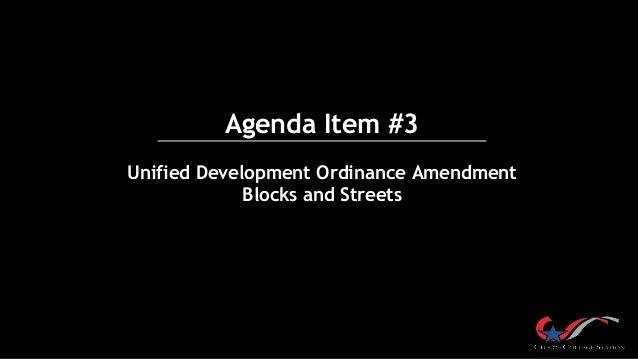 Agenda Item #3 Unified Development Ordinance Amendment Blocks and Streets