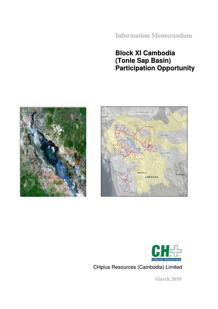 Information Memorandum          Block XI Cambodia         (Tonle Sap Basin)         Participation Opportunity     CHplus R...