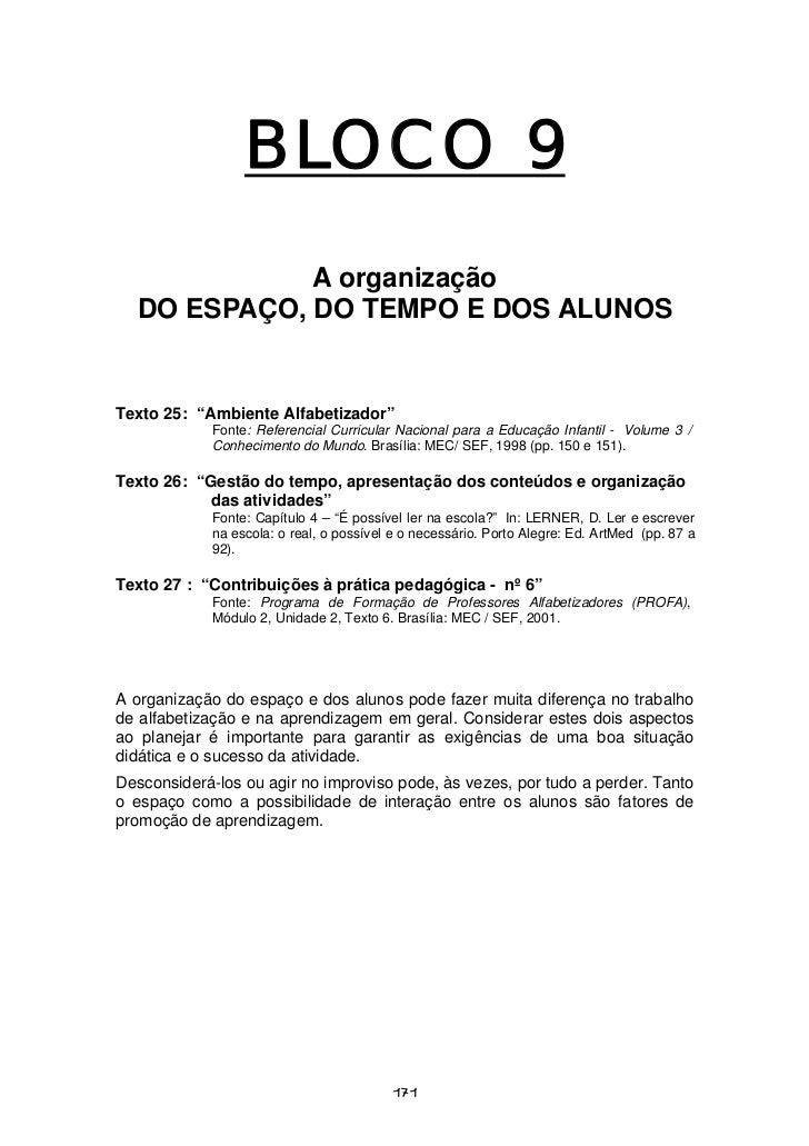 """BLOCO 9             A organização  DO ESPAÇO, DO TEMPO E DOS ALUNOSTexto 25: """"Ambiente Alfabetizador""""            Fonte: Re..."""