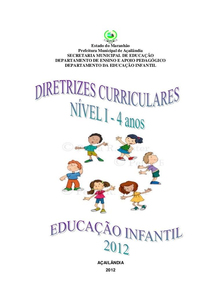 Estado do Maranhão        Prefeitura Municipal de Açailândia    SECRETARIA MUNICIPAL DE EDUCAÇÃODEPARTAMENTO DE ENSINO E A...