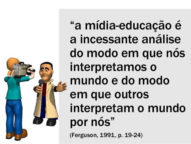 Mídia-educação Slide 2