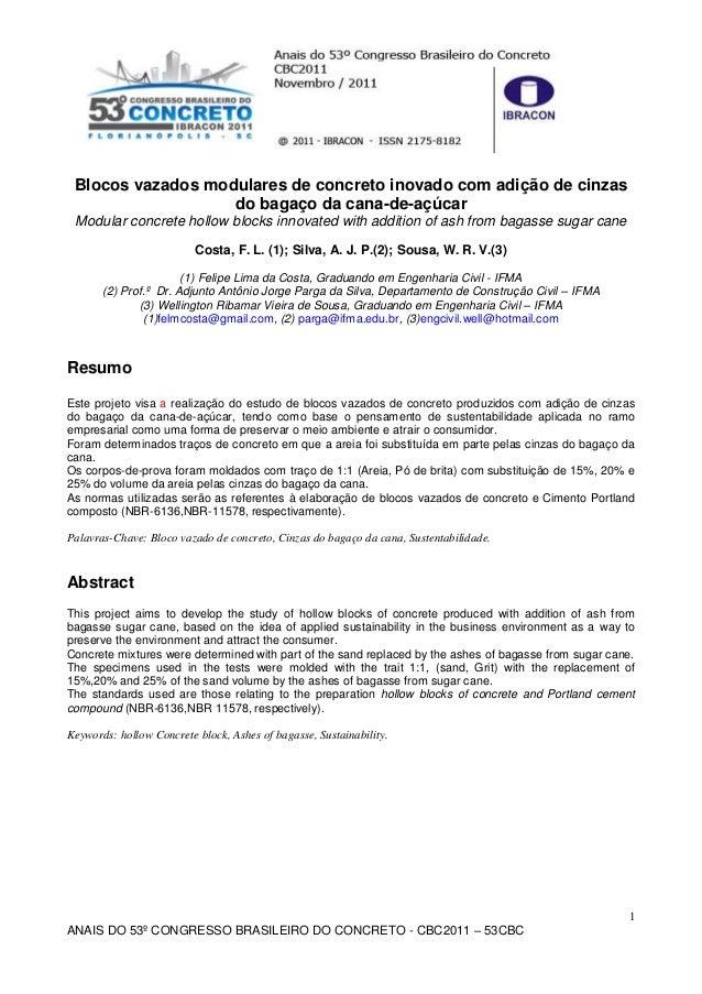 1 ANAIS DO 53º CONGRESSO BRASILEIRO DO CONCRETO - CBC2011 – 53CBC Blocos vazados modulares de concreto inovado com adição ...