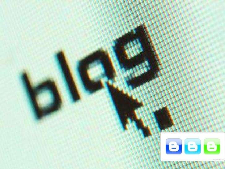 Un blog es el ejemplo de la nueva comunicación a través de la internet, se puede decir que son cronológicos y que su uso e...