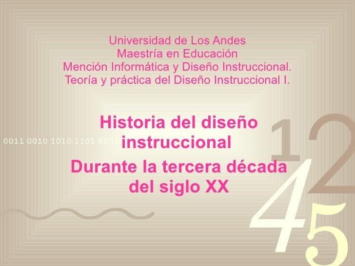 Universidad de Los Andes Maestría en Educación Mención Informática y Diseño Instruccional. Teoría y práctica del Diseño In...
