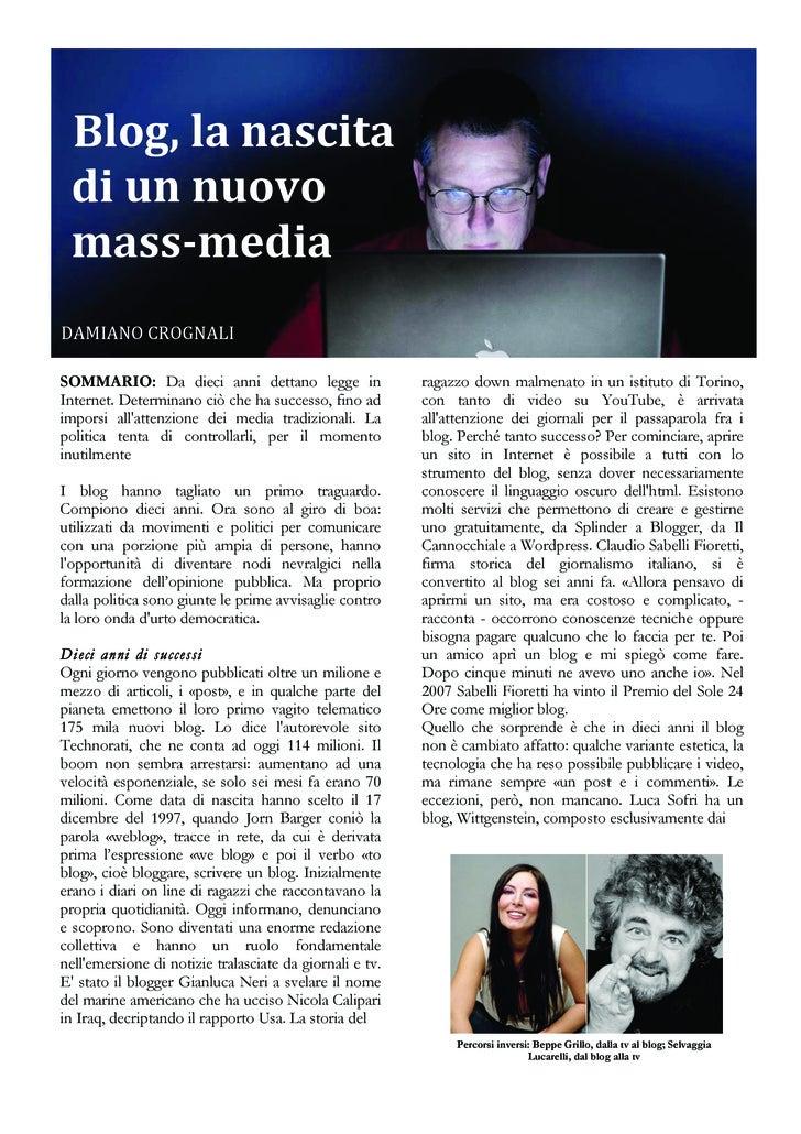 Blog,lanascita diunnuovo massmedia   DAMIANOCROGNALI  SOMMARIO: Da dieci anni dettano leg...