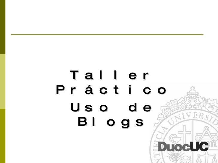 Taller Práctico Uso de Blogs