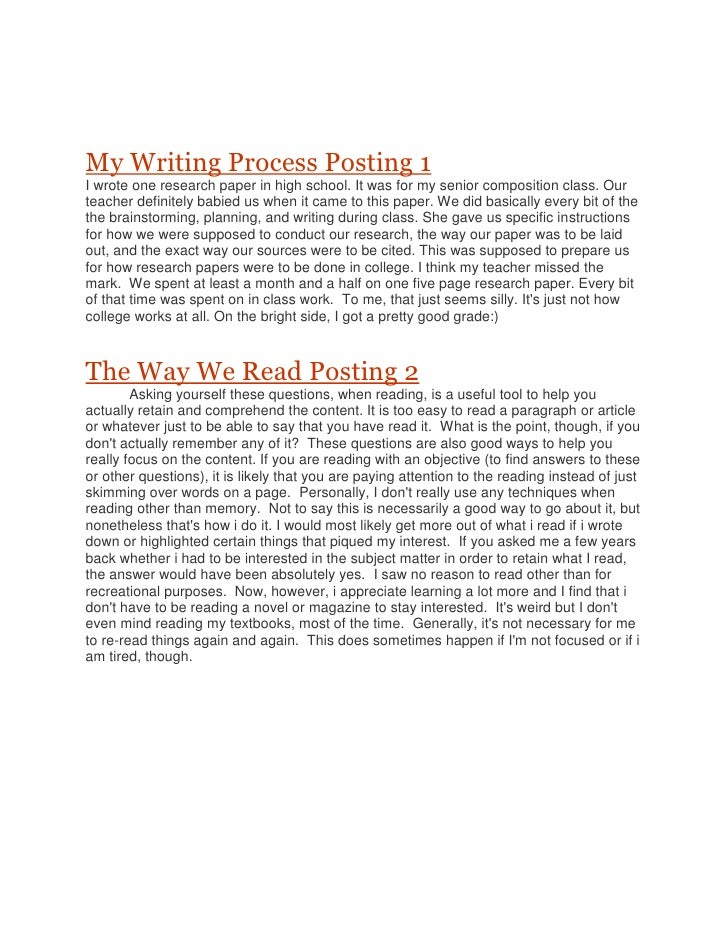 My Writing Process Posting 1<br />I wrote one research paper in high school. It was for my senior composition class. Our t...