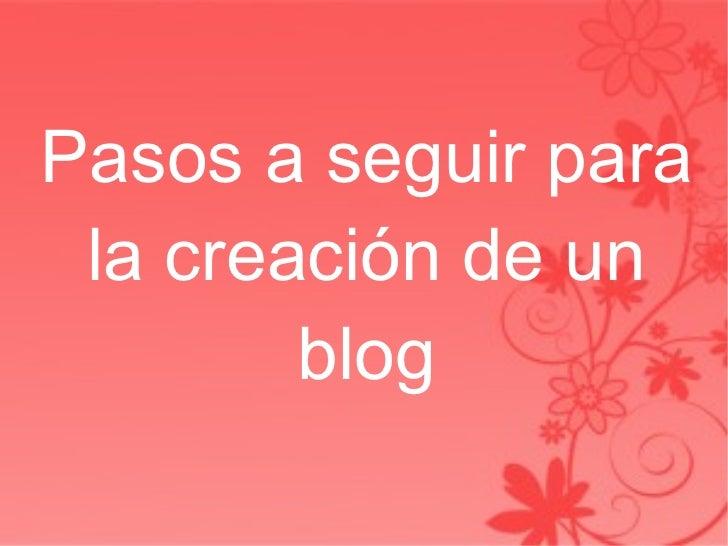 Pasos a seguir para la creación de un blog