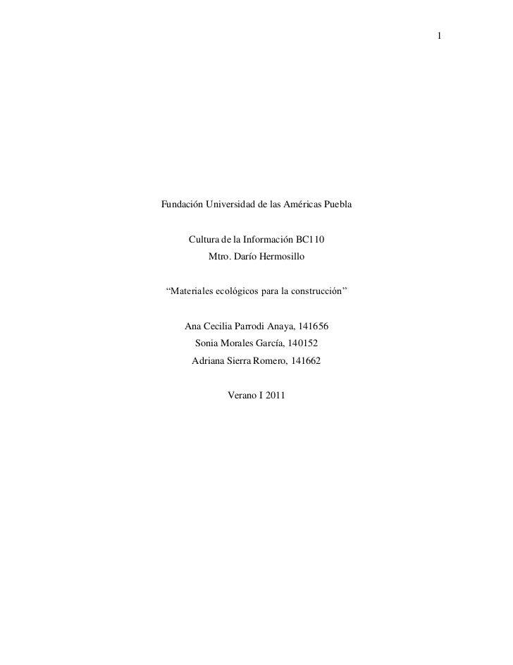 """Fundación Universidad de las Américas Puebla<br />Cultura de la Información BC110<br />Mtro. Darío Hermosillo<br />""""Materi..."""