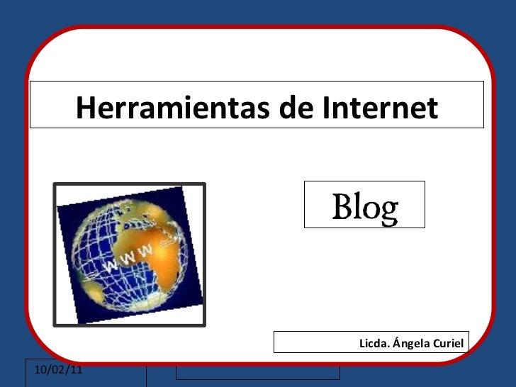 Herramientas de Internet                                                        Blog       Haga clic para modificar el est...