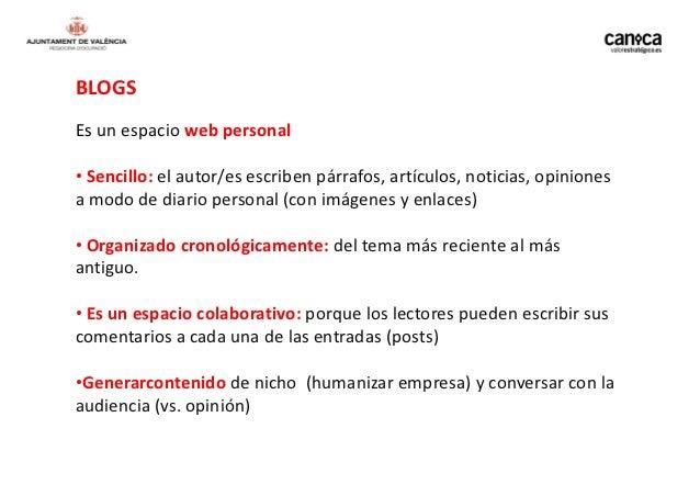 BLOGS VS WEBMayor interactividadActualizaciones más frecuentesPermiten respuestas y comentariosFacilidad para compartir co...