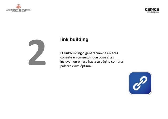 link building    factores a tener en cuenta2   Puedes conseguir links de distintas formas:    • Por notoriedad    • Por in...